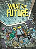 What the future - Format Kindle - 9782352078098 - 9,99 €