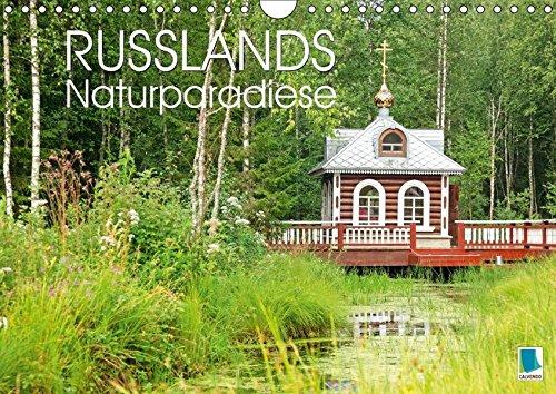 Russlands Naturparadiese (Wandkalender 2018 DIN A4 quer): Russlands Naturparadiese: eine Landschaft wie die russische Seele (Monatskalender, 14 Seiten ... [Kalender] [Apr 01, 2017] CALVENDO, k.A.