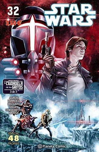 Star Wars nº 32 (La Ciudadela de los Gritos 3 de 3)