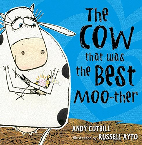 The Cow That Was the Best Moo-ther by Andy Cutbill (2009-01-27)