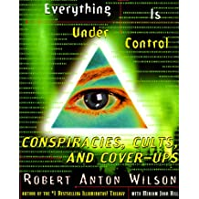 Everything Is Under Control: Conspiracies, Cults, and Cover-ups (English Edition)