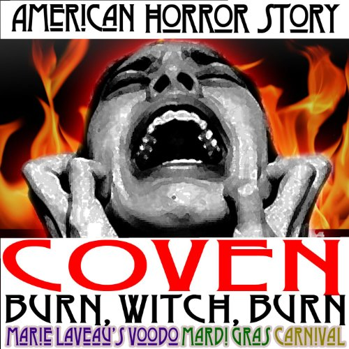 American Horror Story Coven Burn, Witch, Burn Marie Laveau's Voodoo Mardi Gras Carnival Episode 5 Full Version