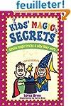 Kids' Magic Secrets: Simple Magic Tri...