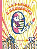 femme à barbapapa (La)   Perrin, Renaud (1977-....). Auteur
