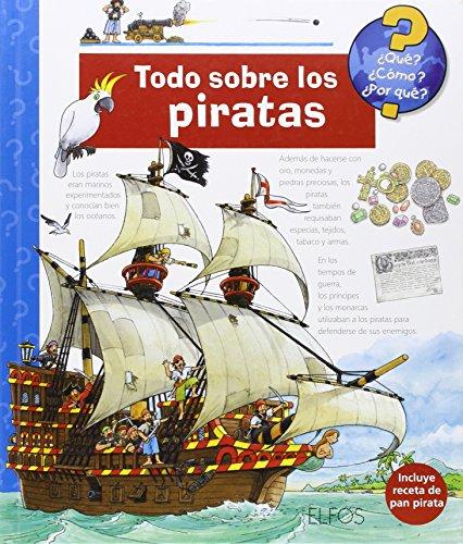 Portada del libro ¿Qu'?... Todo sobre los piratas (¿Qué?)