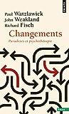 Changements. Paradoxes et psychothérapie