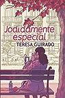 Jodidamente especial par Guirado