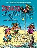Iznogoud et les vacances du calife : Les aventures du grand vizir Iznogoud. 3   Goscinny, René (1926-1977). Auteur