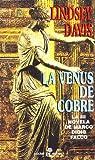 La Venus de Cobre: 133 by Lindsey Davis (2006-06-30)