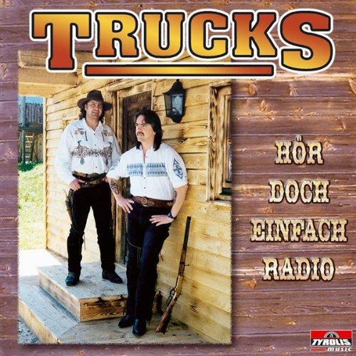 Hör doch einfach Radio (Truck Radio Einfache)