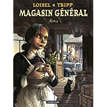 Magasin général, Tome 1 : Marie