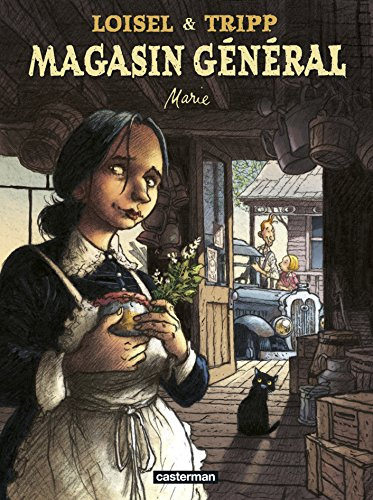 Magasin général, Tome 1 : Marie