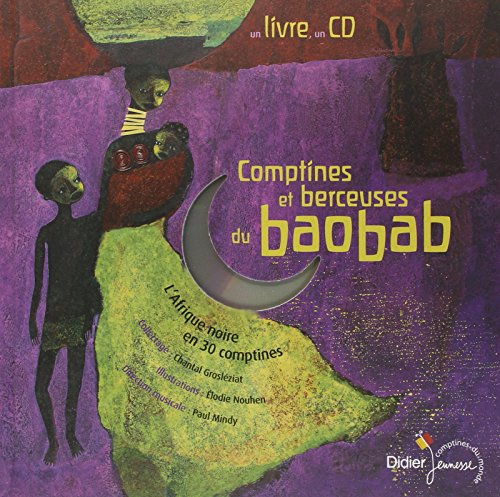 Comptines et berceuses du baobab (1 livre + 1 CD audio) par Chantal Grosléziat