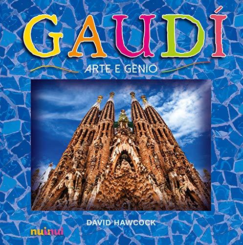 Gaudí. Arte e genio. Libro pop-up. Ediz. a colori