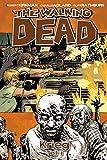 The Walking Dead 20: Krieg - Teil 1 - Robert Kirkman