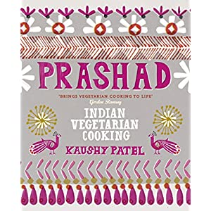 Vegetarian Indian Cooking: Prashad: Indian Vegetarian Cooking 2
