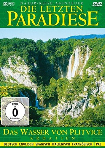 Die letzten Paradiese (Folge 5) - Kroatien: Das Wasser von Plitvice