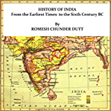 HISTORY OF INDIA From the Earliest Times to the Sixth Century BC (English Edition)