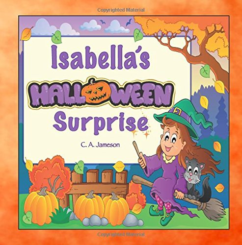 Isabella's Halloween Surprise (Personalized Books for Children)