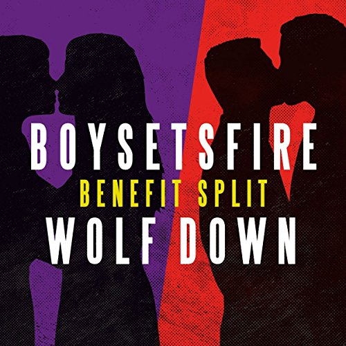 Boysetsfire / Wolf Down - Benefit Split Single