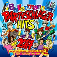 Ballermann Partyschlager Hits 2017 [Explicit]