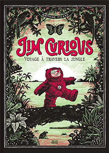 Jim Curious 2: Voyage à travers la jungle par Matthias Picard