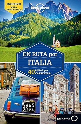 En ruta por Italia 2: 40 Rutas por carretera por Duncan Garwood