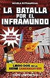 La batalla por el inframundo: Una aventura Minecraft (Junior - Juvenil (roca))