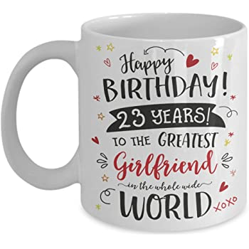 23rd Birthday Gift Mug For Girlfriend