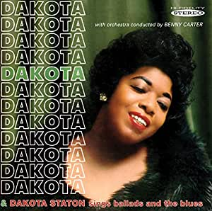 Dakota / Dakota Staton Sings Ballads and the Blues