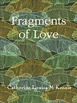 Fragments of Love (English Edition)