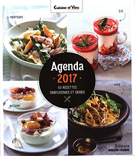 Agenda 2017 : 53 recettes simplissimes et saines par Catherine Gerbod, Collectif