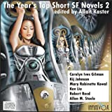The Year's Top Short SF Novels 2