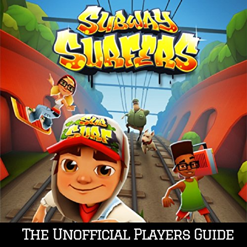 subway-surfers-the-ultimate-guide-for-everyone-english-edition