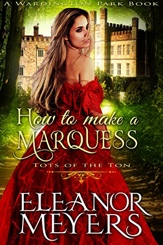 how-to-make-a-marquess-a-regency-romance-book-tots-of-the-ton
