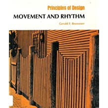 Movement and Rhythm (Principle of Design) by Gerald F. Brommer (1975-12-02)
