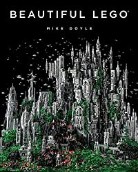 Beautiful LEGO by Mike Doyle (2013-10-03)