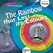 The Rainbow that Lost its Colours