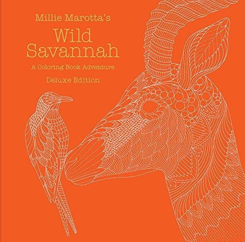 Millie Marotta's Wild Savannah: A Coloring Book Adventure (Millie Marotta Adult Coloring Book)