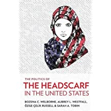 The Politics of the Headscarf in the United States