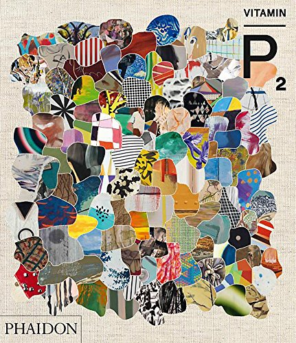 Vitamin P2. New Perspectives In Painting (Arte)