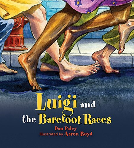 Luigi and the Barefoot Races by Aaron Boyd (2015-10-28)
