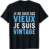 Homme Je Ne Suis Pas Vieux Je Suis Vintage Cadeau Drole Humour T-Shirt
