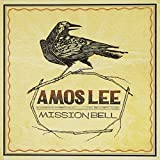 Mission bell / Amos Lee  