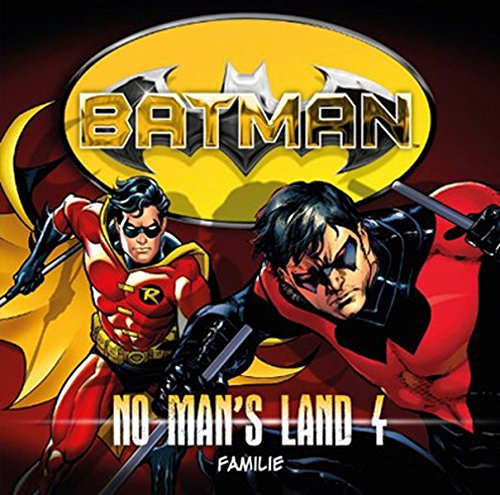 No Man's Land 04-Familie (Alle Batman Kostüm)