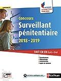 Concours Surveillant pénitentiaire 2018-2019. Tout en un écrit + oral