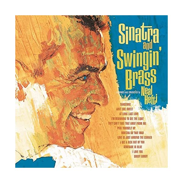 Sinatra And Swingin¿ Brass