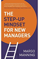 The Step-Up Mindset for New Managers Paperback