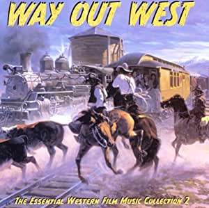 Way Out West (Bande Originale du Film)