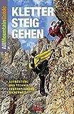 Klettersteiggehen: Ausrüstung und Technik, Tourenplanung, Sicherheit